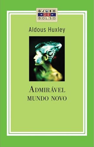 """Capa do Livro """"Admirável Mundo Novo""""de Aldous Huxley"""