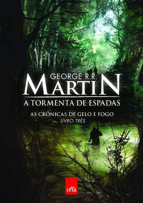 """Capa do livro """"A Tormenta de Espadas"""" de Geroge RR Martin"""
