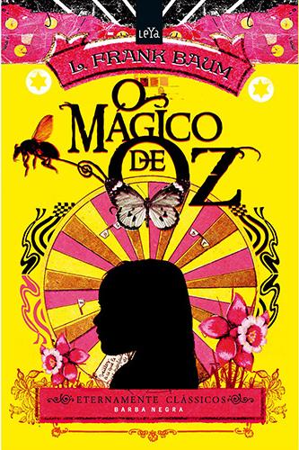 """Capa do livro """"O Mágico de Oz"""" de L.Frank Baum da Leya"""