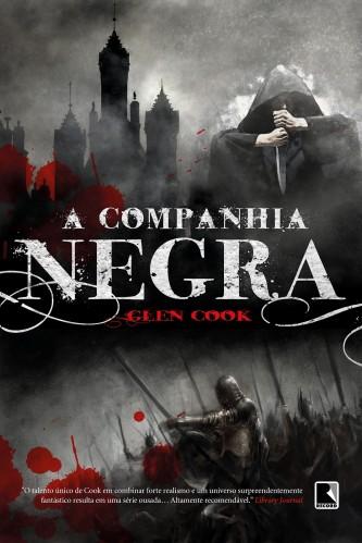 """Capa do Livro """"A Companhia Negra"""" de Glen Cook"""