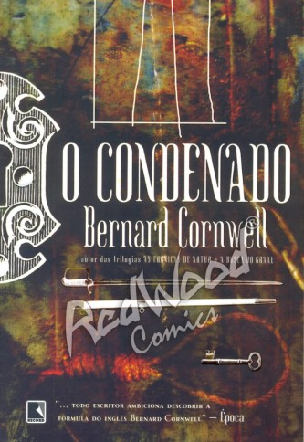 "Capa do Livro ""O Condenado"" de Bernard Cornwell"