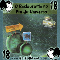 Capítulo 18 - O Restaurante no fim do Universo