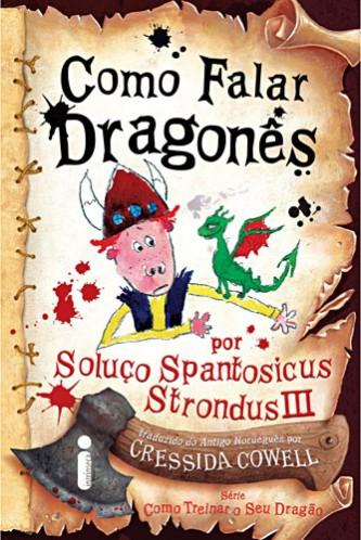 """Capa do Livro """"Como Falar Dragonês"""" de Cressida Cowell"""