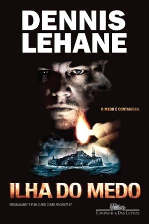 """Capa do livro """"A Ilha do Medo"""" de Dennis Lehane"""